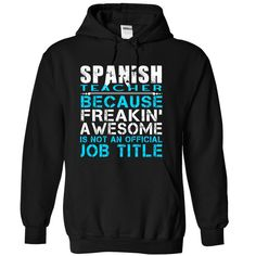 "Spanish-TeacherAre you bold (and honest) enough to wear it? ""Awesome Spanish Teacher Shirt""  .  Guaranteed safe and secure checkout via: Paypal  VISA  MASTERCARD .  Spanish Teacher"