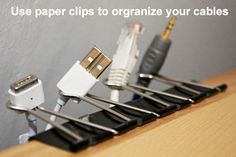 Paper Clips to Organize Cables  The 35 Most Epic Life Hacks That Will Change Your World | Elite Daily