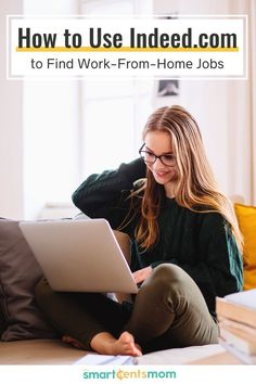 How to use Indeed.com to find work from home jobs. Check out these tips to use this website today. | Smart Cents Mom #findajob Make Money Fast Online, Earn Money From Home, Way To Make Money, Online Work From Home, Work From Home Jobs, Find Work, Find A Job, Survey Sites That Pay, Self Employment