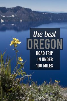 The best Oregon Road Trip in Under 100 Miles. Drive through southern Oregon and experience Crater Lake and the Umpqua National Forest.