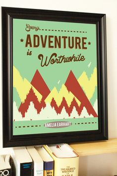 Every adventure is worthwhile!