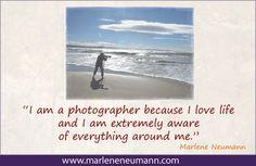 Marlene Neumann - Master Fine Art Photographer  www.marleneneumann.com  neumann@worldonline.co.za Neumann, California Coast, Love Life, Quotations, Inspirational Quotes, Photography, Life Coach Quotes, Photograph, Inspiring Quotes