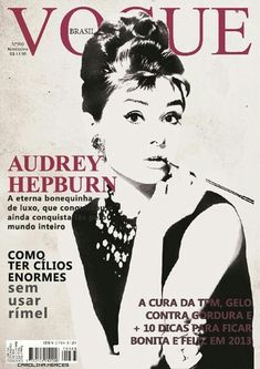 Audrey Hepburn on Vogue Brazil Capas Vintage Da Vogue, Vogue Vintage, Vintage Vogue Covers, Moda Vintage, Vintage Fashion, Retro Fashion, Vogue Magazine Covers, Fashion Magazine Cover, Fashion Cover