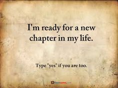 Positive encouraging quotes New Chapter in Life inspirational sayings about life