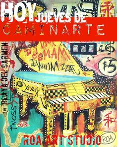 JUEVES DE CAMINARTE  PLAYA DEL CARMEN ,MEXICO JACOBO ROA ART WORK
