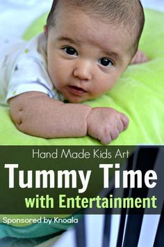 Tummy Time Entertainment. I love this simple idea to making tummy time more enjoyable for my little one.