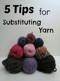 Crochet Stitches For Beginners 5 Tips for Choosing a Yarn Substitution - Ambassador Crochet Knitting Help, Knitting Blogs, Knitting Stitches, Knitting Yarn, Knitting Patterns, Crochet Patterns, Knitting Ideas, Knitting Tutorials, Knitting Needles
