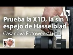 Prueba la X1D, la mirrorless de Hasselblad