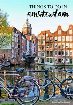 Top 5 Things to Do in Amsterdam - All Are Either Cheap Or Free and Can Be Done In A Day by Somewhat Simple