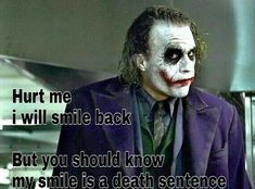 My smile is ur deadline.re-mind it . Joker Love Quotes, Joker Qoutes, Badass Quotes, Smile Quotes, Attitude Quotes, The Crow Quotes, Awesome Quotes, Dark Quotes, Crazy Quotes