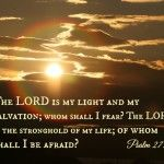 Turn on the light - Psalm {Memory verse} - Do Not Depart Prayers For My Husband, Scared Of The Dark, Psalm 27, Memory Verse, Thats Not My, How To Memorize Things, Memories, Life, Memoirs