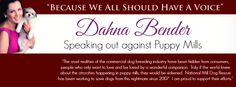 #stoppuppymills Dahna Bender, Dahna is a vocal advocate for Puppy Mill awareness. She developed a Christmas CD donates all profits to National Mill Dog Rescue, saving puppy mill dogs.Learn more about how you can help! http://www.dahnabender.com/