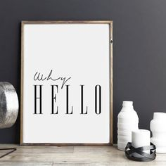 """Why Hello printable.   This listing is an INSTANT DIGITAL DOWNLOAD of this artwork. No physical item will be sent. You can print the file at home, at a local print shop or using an online service and have it delivered to your door!   SAVE 30% when you buy 3 or more prints! Enter COUPON CODE: SAVE30   ••• INCLUDED FILES •••  Choose the size you would like to print and use the corresponding file!  • 1 JPG 8x10 (also prints 16x20)  • 1 JPG 11x14  • 1 JPG 18x24  • 1 JPEG 20""""x30""""  • 1 JPG…"""