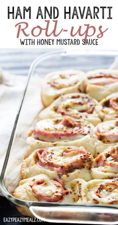 Ham and Havarti Roll-ups with Honey Mustard Sauce - Easy Peasy Meals Goat Cheese Recipes, Cheese Snacks, Ham Sauce, Ham Roll Ups, Appetizer Recipes, Appetizers, Dinner Recipes, Lunch Recipes, What Is For Dinner