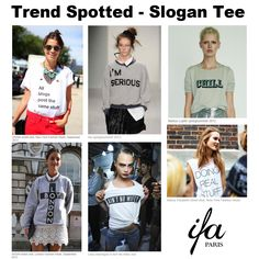 SS 2013 runways, back stages, high streets... Slogans are printed all over our Tees. Bold is the new loud? Message received.     What's gonna be your next Tee-tatoo? -by International Fashion Academy Paris www.ifaparis.com
