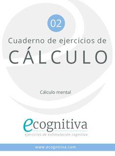 Cálculo Mental. Ejercicios de Estimulación Cognitiva para Mayores Exercise, Chart, Math, School, Mental Calculation, Visual Perceptual Activities, Teaching Supplies, Books, Special Education