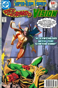 """Super-Team Family: The Lost Issues!: Red Tornado and The Vision in """"A Synthesis With The Synthezoid!"""""""