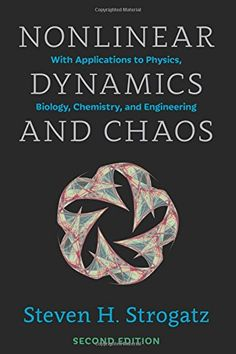 Nonlinear Dynamics and Chaos: With Applications to Physics, Biology, Chemistry, and Engineering (Studies in Nonlinearity): Steven H. Strogatz: 9780813349107: Amazon.com: Books