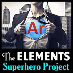Elements Superhero Project: This is a four part editable elements project with students' instructions, marking scheme and teacher instruction sheets. The usual element project either involves a poster, pamphlet or presentation on an element. High School Chemistry, Teaching Chemistry, Science Chemistry, Middle School Science, Physical Science, Science Fair, Earth Science, Science Room, Biology Teacher