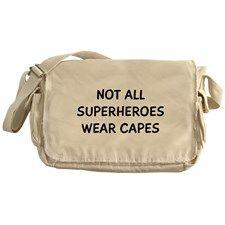 Not All Superheroes Messenger Bag for