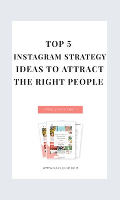2018 #Instagram Strategy | Five tips that will help you get noticed and attract the right audience! With a Free Guide on How to Create a Consistent Instagram Feed! // Kayl Chip