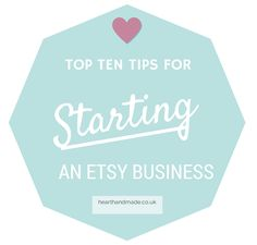 Top ten tips for starting your etsy business