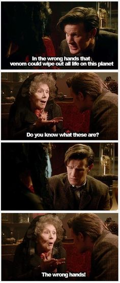 Doctor Who ~ She's scary and evil and yet, that particular quote almost made me like her!
