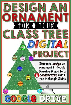 Design an ornament for your class tree in GOOGLE DRIVE is a fun digital project you can carry out this holiday season! Your students will design an ornament to represent who they are as a person OR to fit with an academic theme you decide. Then students will hop onto a collaborative Google Slides presentation to add their ornament to the class tree. This digital activity would make a cute holiday card to send home to parents!