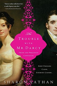The Trouble with Mr. Darcy: Pride and Prejudice continues... (The Darcy Saga Book 5) by Sharon Lathan http://www.amazon.com/dp/B004NNVDHE/ref=cm_sw_r_pi_dp_FxRgwb16J3WX2