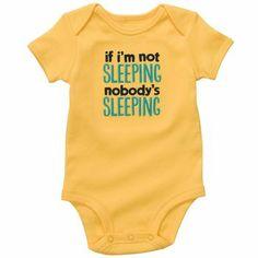 """""""if I'm not sleeping, nobody's sleeping"""" #carters"""