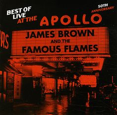 James Brown: Best Of Live At The Apollo – 50th Anniversary Edition (with unreleased tracks)