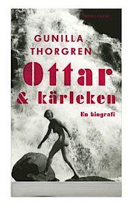 Ottar och kärleken : en biografi (pocket) om Elise Ottesen-Jensen