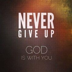 never give up quotes sayings never give up picture Motivational Dp, Inspirational Quotes, Never Give Up Quotes, Whatsapp Profile Picture, Whatsapp Dp Images, Courage Quotes, Everything Happens For A Reason, God Prayer, Core Values