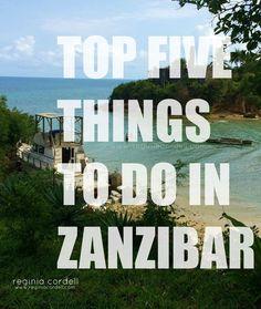 Things to do in Zanzibar - Reginia Cordell™