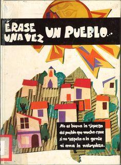 Erase una vez un pueblo_ / texto Antonio Caudrench ; dibujos Delbert Lederle. -- Barcelona : La Galera, D.L. 1974.-- (La Galera de oro)  D.L. B 19677-1974  ISBN 84-246-2817-9  *BPC González Garcés ID 155  Fondo infantil de reserva
