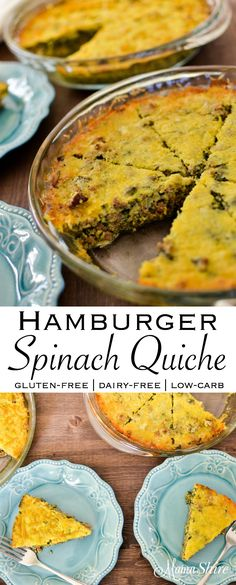 Hamburger Spinach Quiche made gluten & dairy free. Easy to make. Perfect for supper or make ahead for breakfast. Freezes well. Low-carb, THM-S
