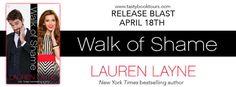 *~*Walk of Shame by Lauren Layne Release Blast – Excerpt & Giveaway*~*