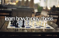 #49: Learn how to play chess