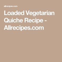 Loaded Vegetarian Quiche Recipe - Allrecipes.com