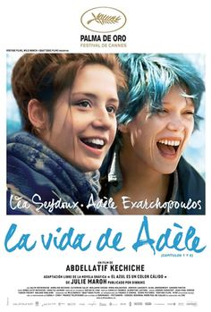 La vida de Adele (La vie d'Adèle (Blue Is the Warmest Color))  - Estrenos 25 de Octubre