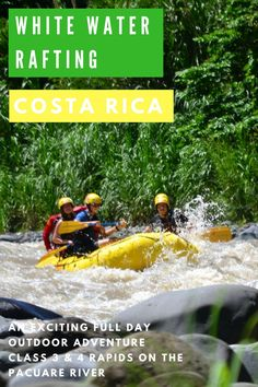 1 day white water rafting in Costa Rica on the Pacuare River, one of the best rivers for rafting in the world.