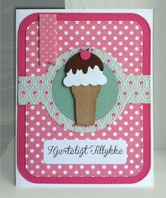 Card ice cream icecream cone MFT Sweet Treats Die-namics, MFT Blueprints 31 Die-namics #mftstamps kort med isvaffel is hjerteligt tillykke lykønskninger  fødselsdagskort - JKE