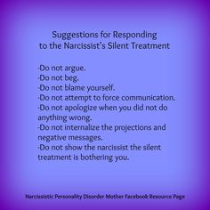 If I had it to do over, I might just consider the long bouts of the silent treatment as a blessing in disguise! However, I know well from experience how painful it can be. Here are some things to avoid when narcissistic mother is giving you the silent treatment: