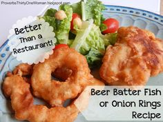 Better-Than-A-Restaurant Beer Batter Fish or Onion Rings Recipe