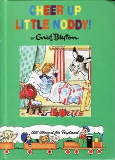 Noddy-This was my favorite books as a kid. And still are!