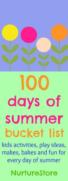 100 days of summer bucket list : packed full of ideas for things to do with the kids to keep playing and learning all summer long.