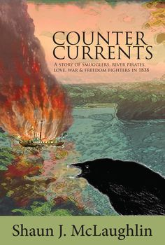 Counter Currents: A Story Of Smugglers, River Pirates, Love. War Of 1812, Freedom Fighters, Cover Art, Pirates, Counter, Audiobooks, Literature, Fiction, Novels
