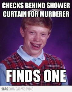 Good Old Bad Luck Brian