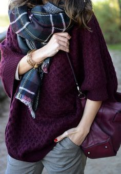 Oversize plum or marsala or burgundy sweater, plaid scarf and grey trousers