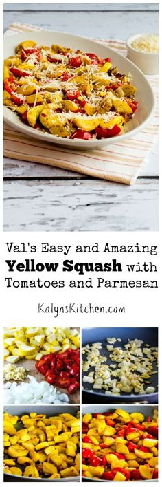 Val's Easy and Amazing Yellow Squash with Tomatoes and Parmesan is Low-Carb and Gluten-Free; this is a perfect summer-into-falll recipe for late-season garden veggies! [from KalynsKitchen.com]